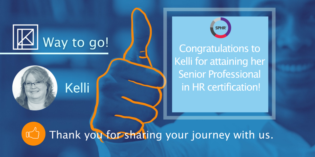 Graphic congratulating Kelli Mahan for her completion of her Senior Professional in HR certification.